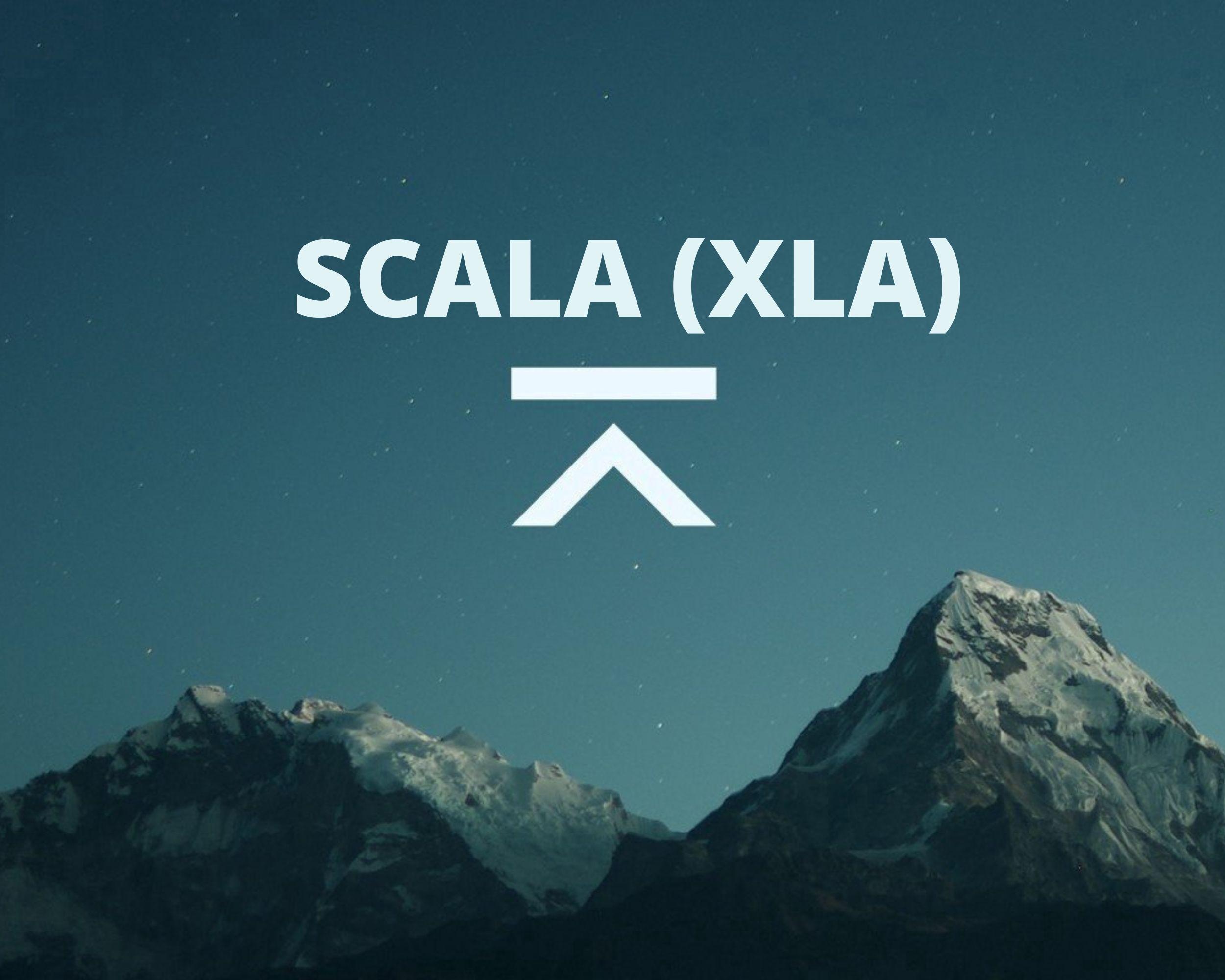 SCALA XLA
